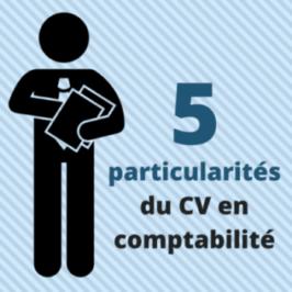 5 particularités du CV en comptabilité