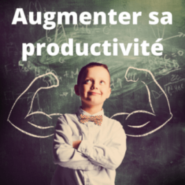 10 règles d'or pour augmenter sa productivité au travail