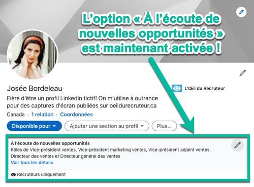 L'option « À l'écoute de nouvelles opportunités » est maintenant activée!