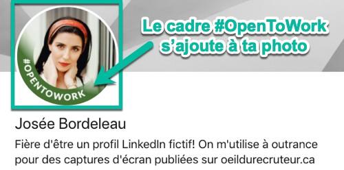 Le cadre #OpenToWork s'ajoute automatiquement à ta photo de profil LinkedIn