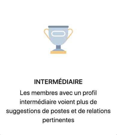 Force de profil « Intermédiaire » dans LinkedIn