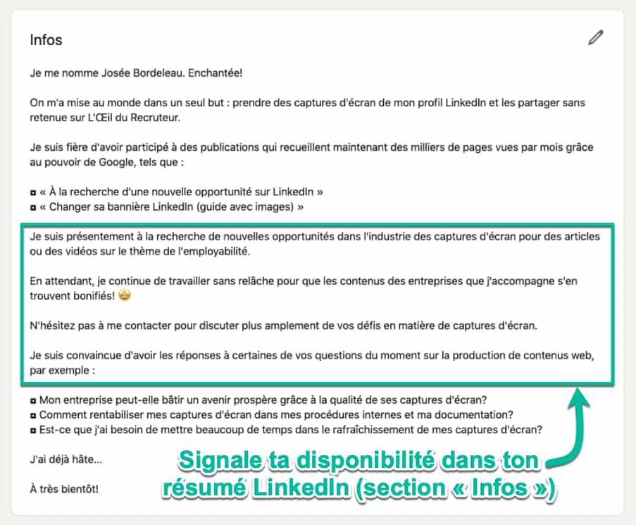 Utilise ton résumé LinkedIn (section « Infos ») pour signaler ta disponibilité