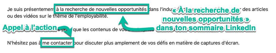 Utilise « À la recherche d'une nouvelle opportunité » et un appel à l'action dans ton résumé LinkedIn