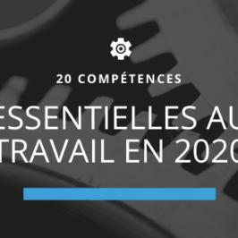 20 compétences essentielles au travail en 2020