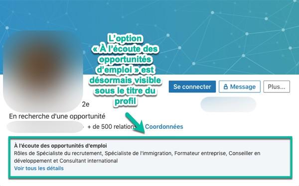 L'option « À l'écoute des opportunités d'emploi » est désormais visible sous le titre LinkedIn