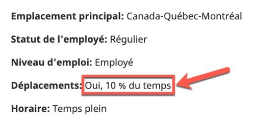 En déplacement 10% du temps, qu'est-ce que ça veut dire?