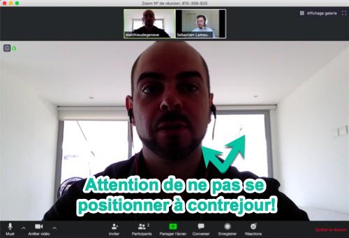 Attention - ne pas se placer à contrejour lors d'une vidéoconférence!