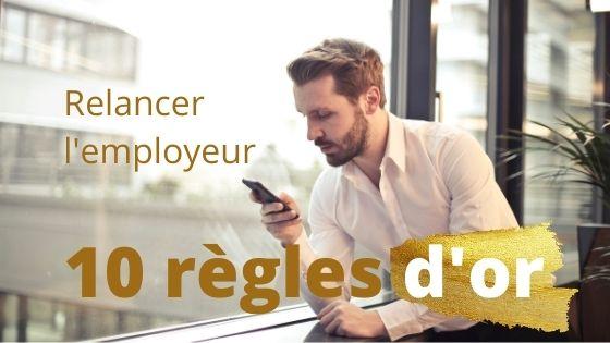 Suivi de candidature : comment relancer l'employeur