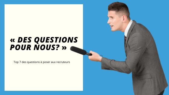 Avez-vous des questions pour nous?